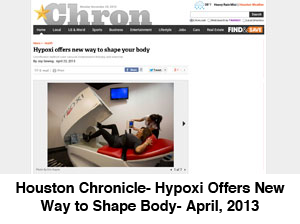 Houston Chronicle- Hypoxi Offers New Way to Shape Body- April, 2013